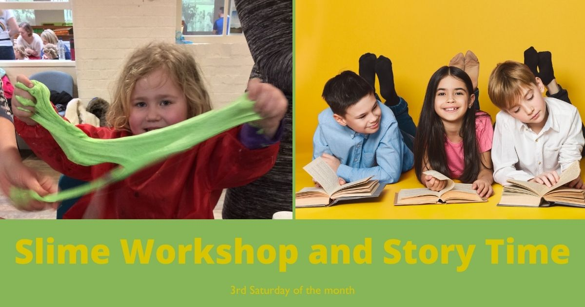 Slime Workshop and Story Time